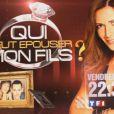 """""""Qui veut épouser mon fils"""", vendredi soir à 22h30 sur TF1."""