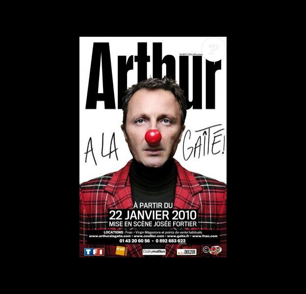 L'affiche du troisième spectacle d'Arthur avec lequel il est en tournée en ce moment.