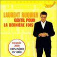 L'affiche du spectacle de Laurent Ruquier :  gentil pour la dernière fois .