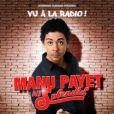 L'affiche du spectacle de Manu Payet.