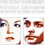 Les prix Romy Schneider et Patrick Dewaere sont attribués à...