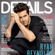 Ryan Reynolds fait la couverture du magazine américain Details en juin 2011.