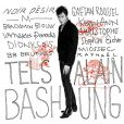 Album hommage à Alain Bashung -  Tels  - avril 2011.