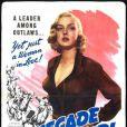 Ann Savage, révélée dans  Detour  en 1945, tenait en 1946 le premier rôle de  Renegade Girl , de Wlliam Berke avec Alan Curtis.