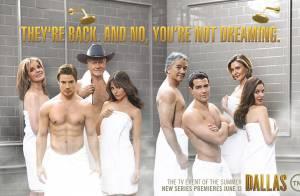 Dallas : Le casting se dénude pour annoncer le grand retour de la série culte