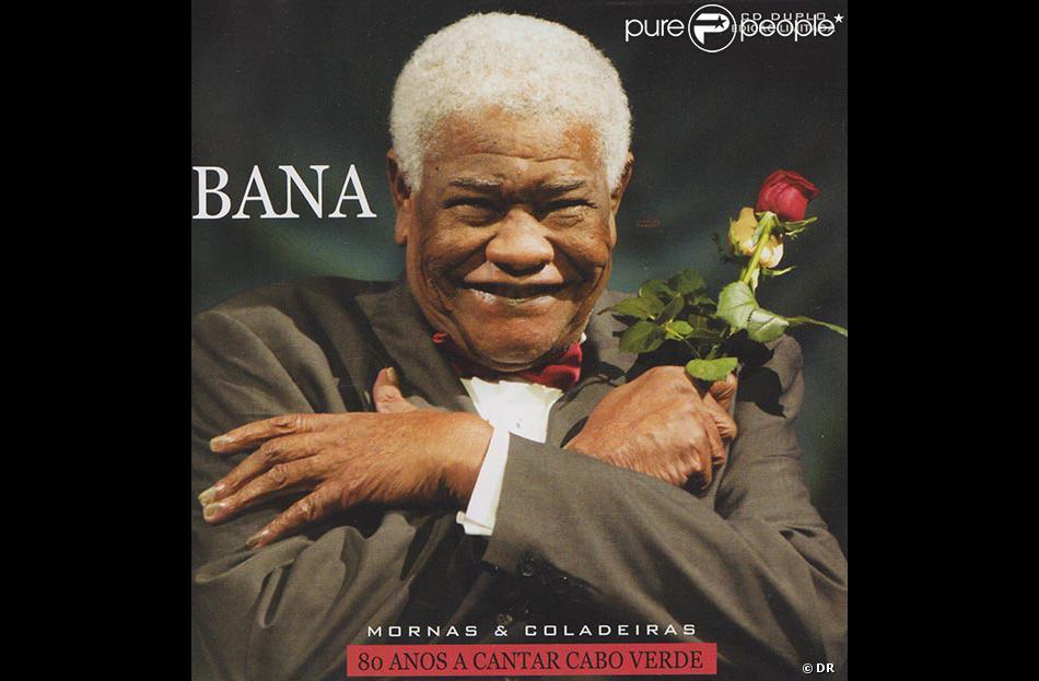 Bana, de son vrai nom Adriano Goncalves, roi de la morna et icône du Cap-Vert, est mort le 12 juillet 2013 à Lisbonne, à 81 ans.