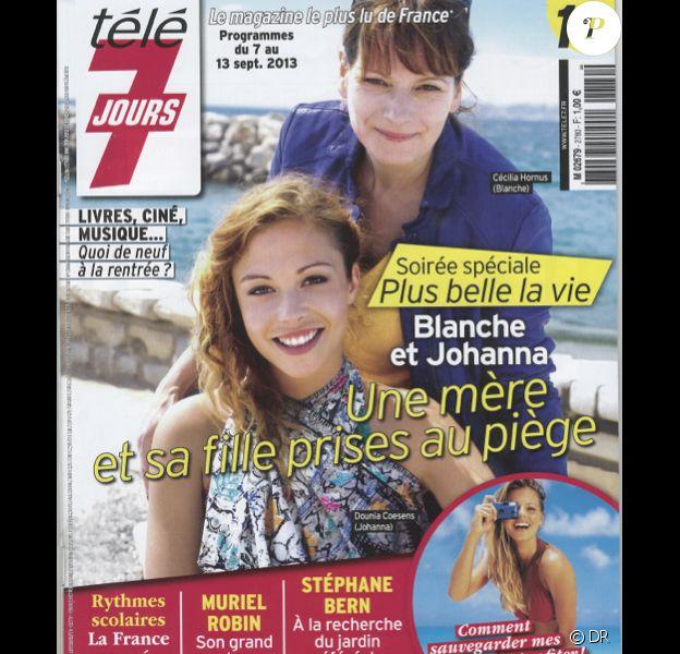 Télé 7 Jours avec Cécilia Hornus et Dounia Coesens, en kiosques le 7 septembre 2013.