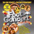 """Affiche de la 7ème édition du """"Foot-concert"""" à Lyon le 12 octobre 2013."""