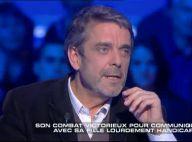 Philippe Lefait, papa de Lou, handicapée : 'Nous avions peur de la voir mourir'