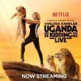 Image promo pour le show de Chelsea Handler, Uganda Be Kidding Me, visible sur Netflix