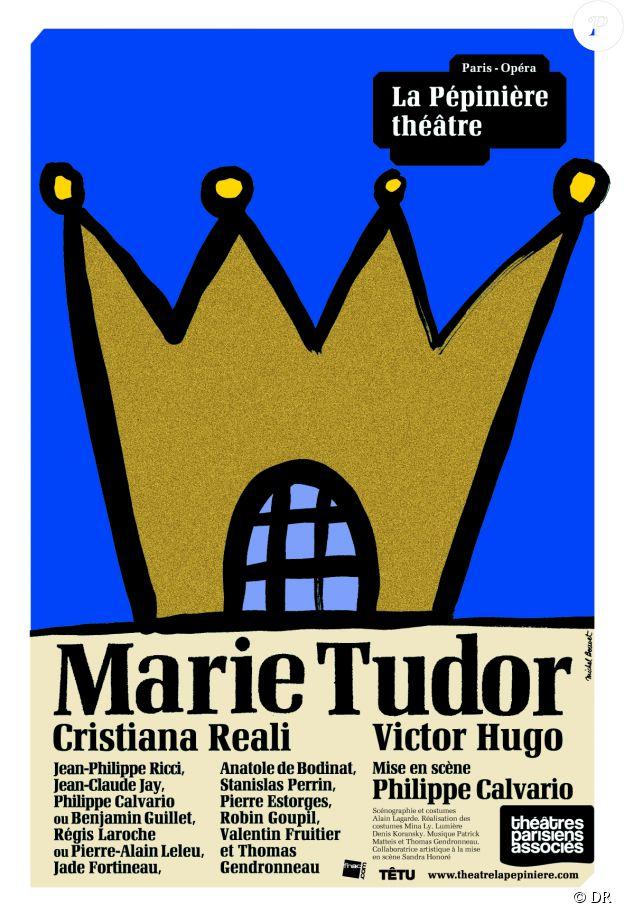 Affiche de la pièce Marie Tudor au théâtre de la Pépinière à Paris, 2e arrondissement