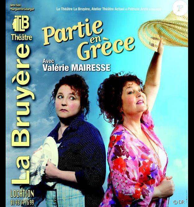 """Le spectacle avec Valérie Mairesse, """"Partie en Grèce"""", au théâtre La Bruyère"""
