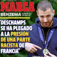 Karim Benzema à la une de Marca le 1er juin 2016 : il y dénonce une partie raciste de la France sous la pression de laquelle Didier Deschamps aurait cédé en ne le sélectionnant pas pour l'Euro 2016.