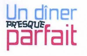 Un dîner presque parfait bientôt... sur TF1 !!!!