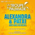 """""""  Alex et Patxi sont dans un bateau  avec Alexandra Chouraqui et Patxi Garat ,  du 16 au 23 janvier 2016 à la Comédie de Paris. """""""