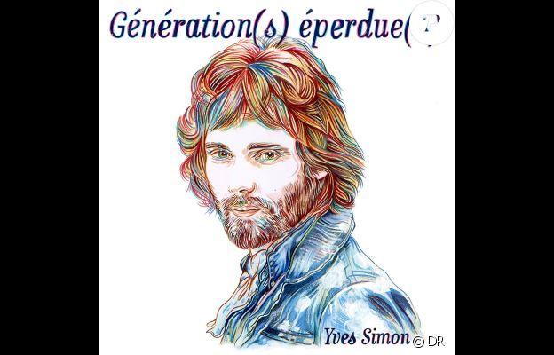 """Compilation """"Génération(s) éperdue(s)"""" en hommage à Yves Simon avec Radio Elvis, Woodkid, Christine and the Queens, Soko... Avril 2018."""