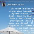 Julia Flabat annonce qu'elle a été victime d'une mini tornade à Ibiza sur Instagram. Juin 2018.