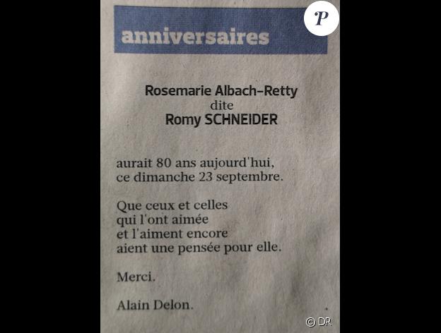 Alain Delon a fait paraître dans le Carnet du Jour du Figaro des 22 et 23 septembre 2018 un message à la mémoire de Romy Schneider, à l'occasion du 80e anniversaire de sa naissance.