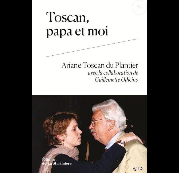 Toscan, papa et moi par Ariane Toscan du Plantier avec Guillemette Odicino, éditions de La Martinière - paru le 2 mai 2019.