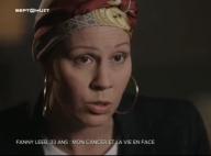 """Fanny Leeb : """"Ce cancer a remis les pendules à l'heure"""""""