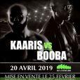 Booba et Kaaris devaient s'affronter dans un ring octogone, façon UFC, le 20 avril 2019 à la Paris La Défense Arena.