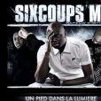 """Pochette d'album de Six Coups MC. Il avait signé un feat intitulé """"Strip-Tease"""" avec Clara Morgane."""
