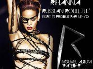"""Regardez Rihanna, très sexy, jouer à la """"roulette russe"""" avec sa carrière et son nouveau single !"""