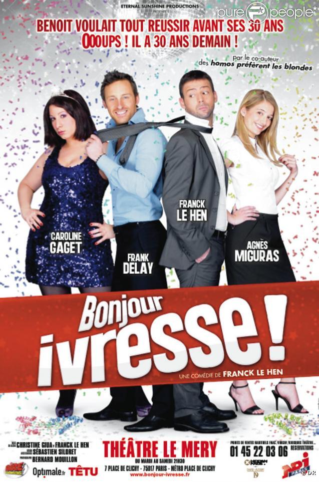 Frank Delay De Retour Sur les Planches En 2010! 365446-bonjour-ivresse-au-theatre-le-637x0-1
