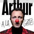 Arthur a la gaîté, actuellement à la Gaîté-Montparnasse.