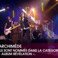 Le groupe Archimède est en compétition avec l'album  Archimède  pour la Victoire de l'Album révélation.