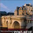 Les coulisses du Pont-Neuf de Laurent Petitguilaume