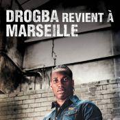 Didier Drogba : Il revient à Marseille... tel un Kaporal !