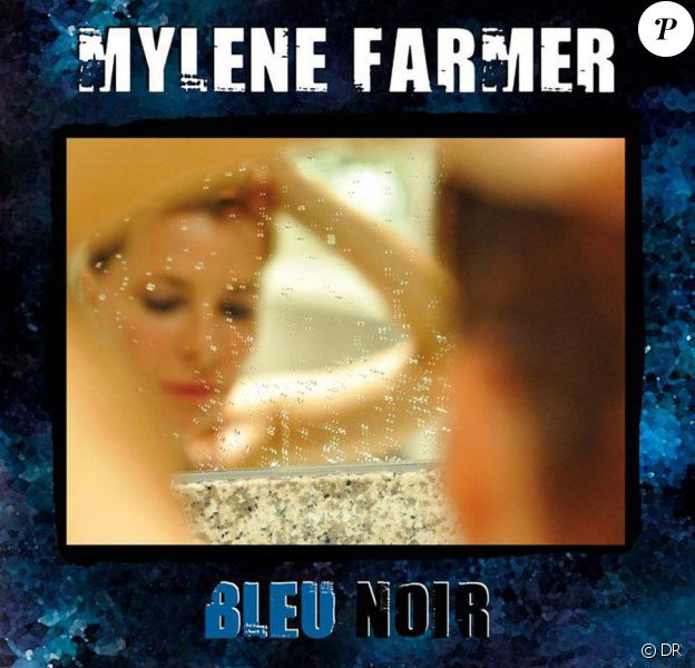 Mylène Farmer / Bleu Noir