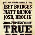 True Grit  de Ethan et Joel Coen avec Jeff Bridges et Josh Brolin.