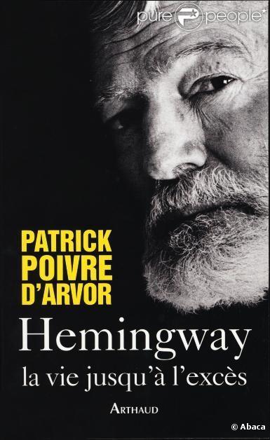 Plagiats - Page 2 537726-patrick-poivre-d-arvor-hemingway-la-637x0-3