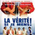 L'affiche du film La Vérité si je mens !