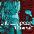 Britney Spears : le single  Criminal  est sorti le 30 septembre 2011.