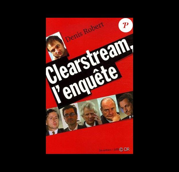 Denis Robert a publié l'ouvrage Clearstream : l'enquête.