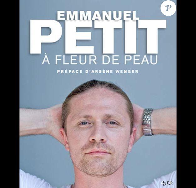 A Fleur de peau, le livre d'Emmanuel Petit