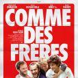 L'affiche du film  Comme des frères  en salles le 21 novembre 2012.