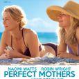 Affiche du film Perfect Mothers en salles le 3 avril 2013