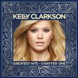 Kelly Clarkson a sorti son premier best of intitulé Greatest Hits – Chapter One.