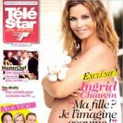 Ingrid Chauvin, enceinte et nue : 'Je vais fondre en larmes dès l'accouchement'