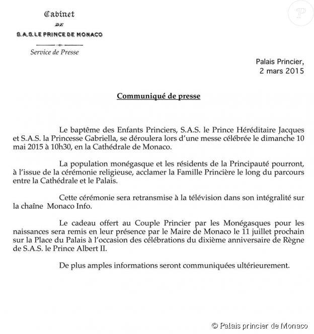 Communiqué officiel du Cabinet du prince Albert II de Monaco annonçant la date du baptême de ses jumeaux, le prince héréditaire Jacques et la princesse Gabriella, le 10 mai 2015.