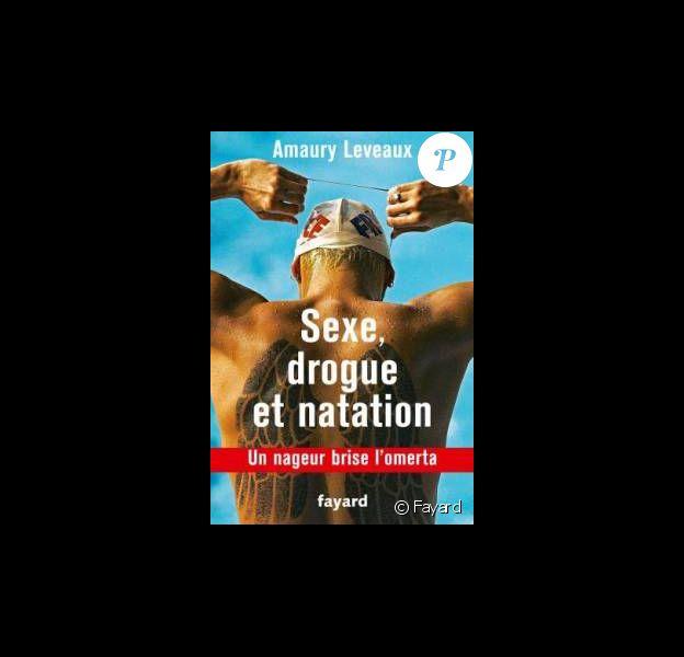 Amaury Leveaux publie Sexe, drogue et natation, un nageur brise l'omerta (Fayard), une autobiographie qui n'épargne rien ni personne dans le milieu. Avril 2015.