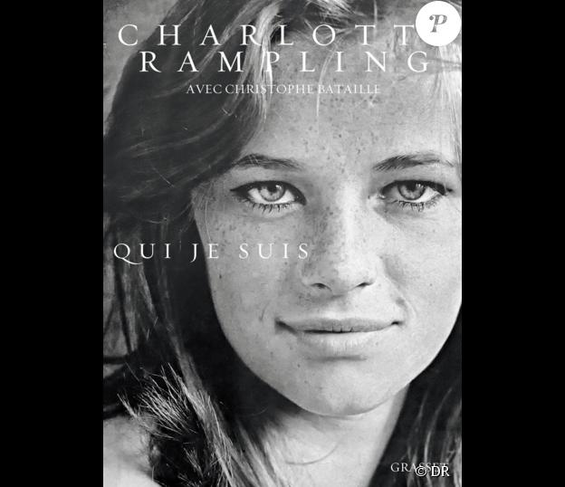Qui suis-je, par Charlotte Rampling et Christophe Bataille aux éditions Grasset