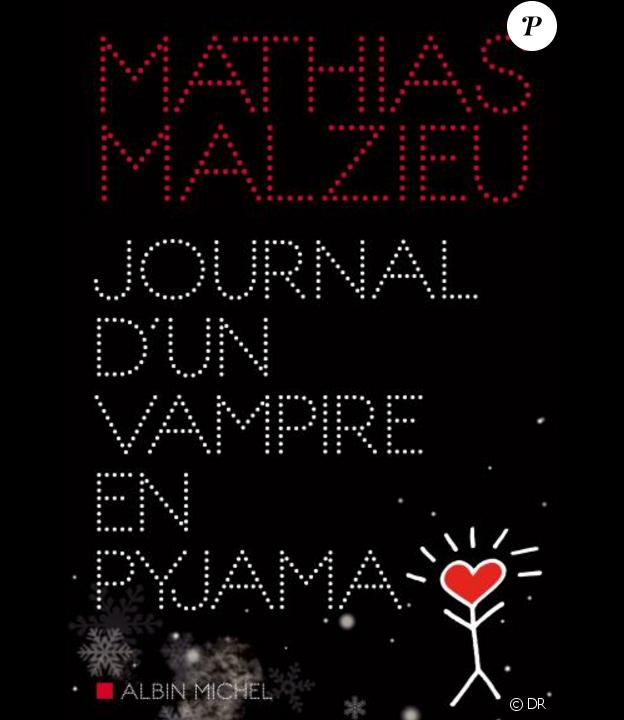 Mathias Malzieu - Journal d'un vampire en pyjama - Albin Michel, 234 p., 18 euros. À paraître le 28 janvier 2016.