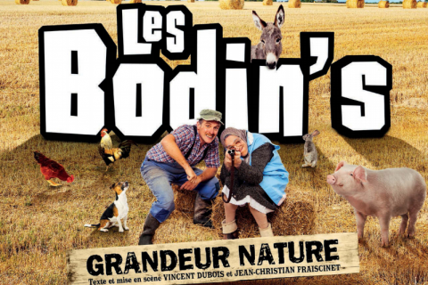 Les Bodin's : Foin, cochons et fumier... L'humour de nos campagne arrive à Paris