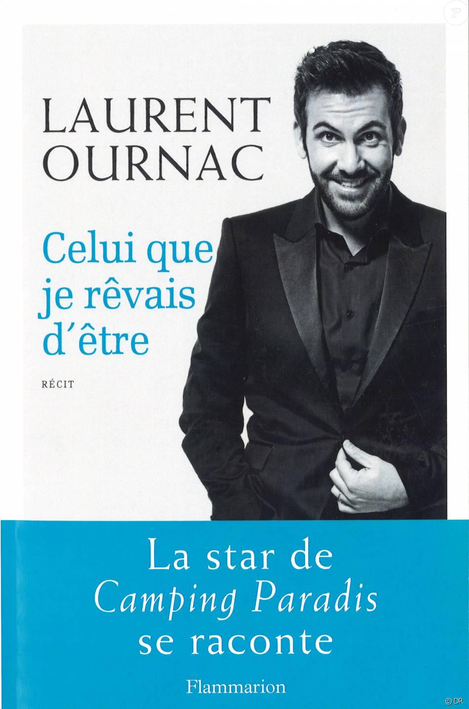 Laurent Ournac Son Autobiographie Celui Que Je Revais D