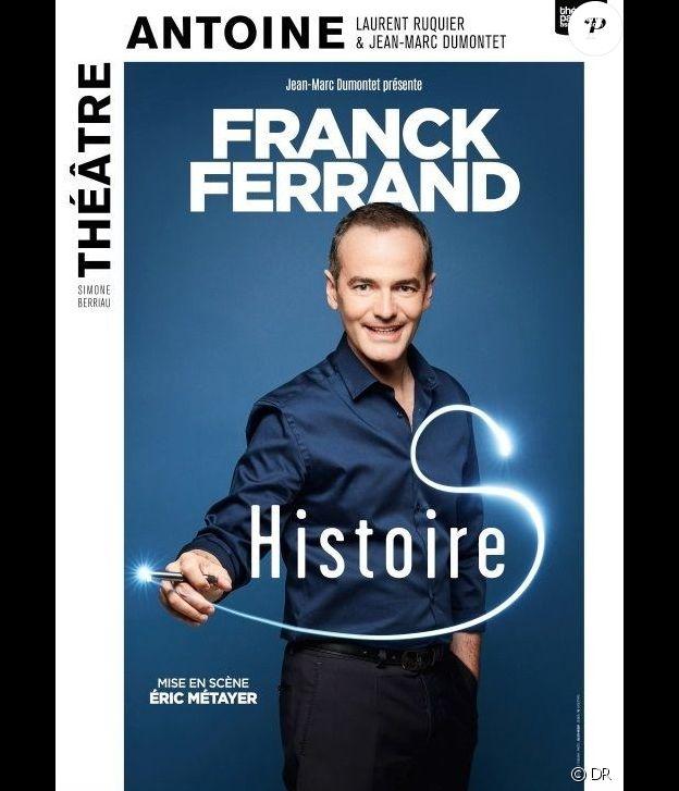 Le spectacle Histoire(s) de Franck Ferrand